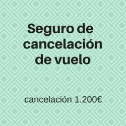 Seguro de cancelación Vuelo - 1.200€