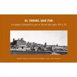 El Teruel que fue