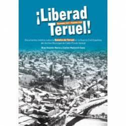 ¡Liberad Teruel!