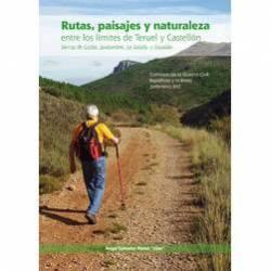 Rutas, paisajes y naturaleza entre los límites de Teruel y Castellón