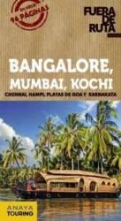 Bangalore, Madrás, Kochi