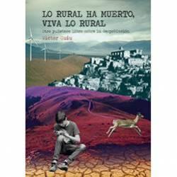 Lo rural ha muerto, viva lo rural