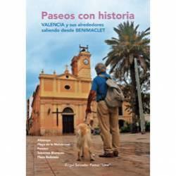 Paseos con historia. Valencia y sus alrededores saliendo desde Benimaclet